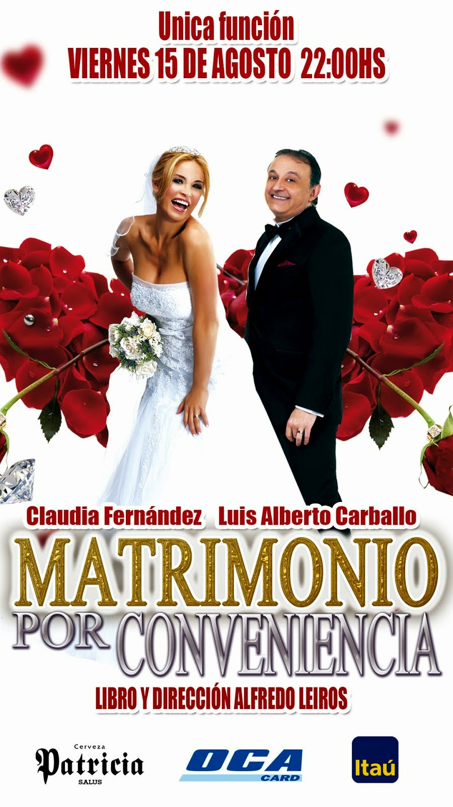 MATRIMONIO POR CONVENIENCIA: 15 DE AGOSTO, 22 HS MOVIE CENTER
