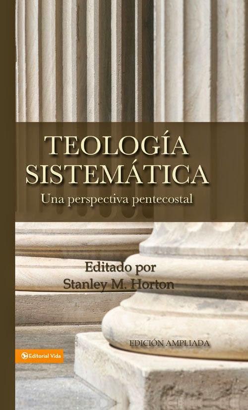 Stanley M. Horton-Teología Sistemática-