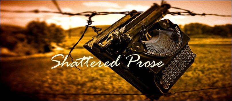 Shattered Prose