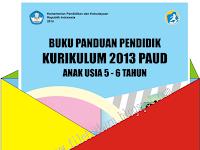 Download Buku Panduan Pendidik Kurikulum 2013 PAUD Anak Usia 5 - 6 Tahun