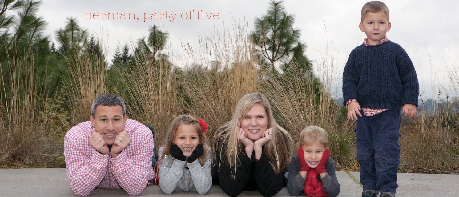 Herman, party of five.