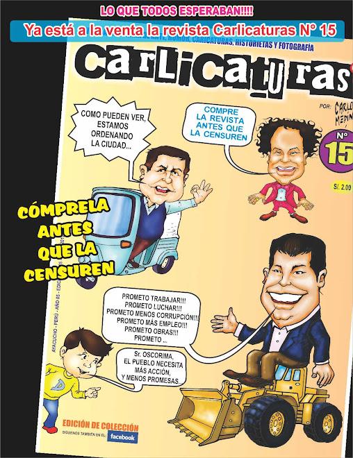 YA ESTÁ A LA VENTA LA REVISTA CARLICATURAS N° 15, CÓMPRELA ANTES QUE LA CENSUREN