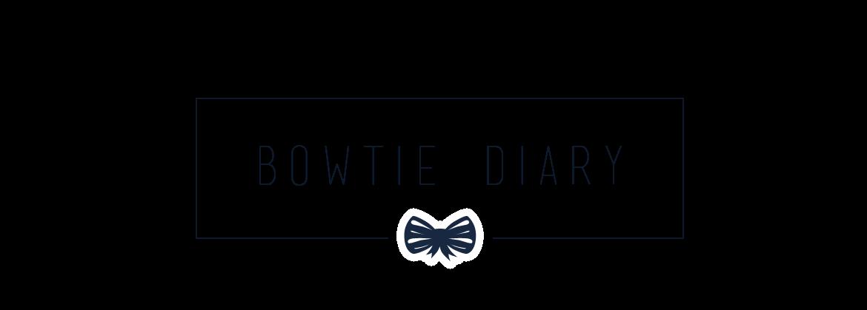Bowtie Diary