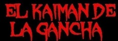 El Kaiman De La Gancha