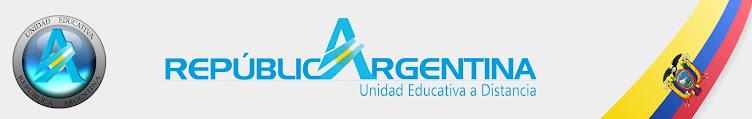 Unidad Educativa Distancia REPUBLICA DE ARGENTINA