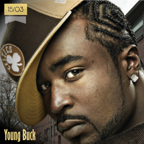 15 de marzo | Young Buck - @youngbuck | Info + vídeos