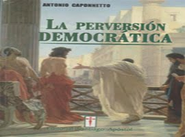 LA PERVERSIÓN DEMOCRATICA