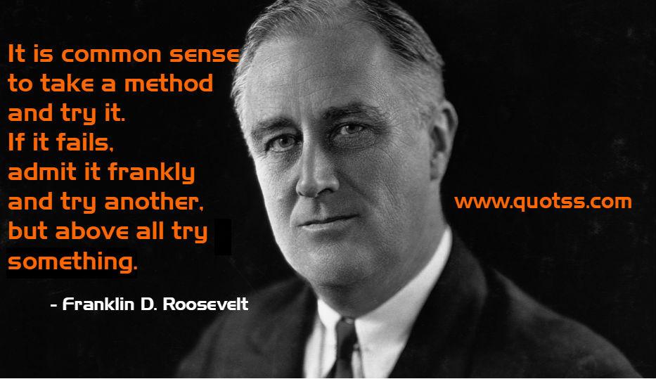 60 Top Franklin D Roosevelt Quotes Best Famous Quotes By Franklin Inspiration Franklin D Roosevelt Quotes