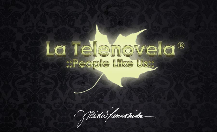 La Telenovela : People Like Us