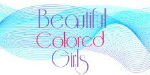 Beautiful Colored Girls