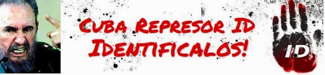 Cuba Represor ID - Identificalos!