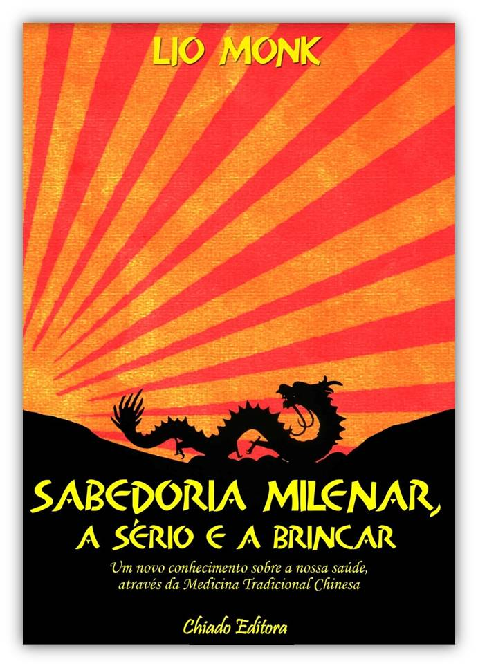 Sabedoria Milenar, a Sério e a Brincar - Blogue