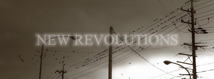 NEW REVOLUTIONS