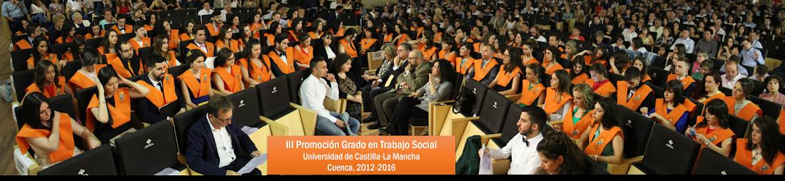 III Promoción de Grado en Trabajo Social. 2012-2016