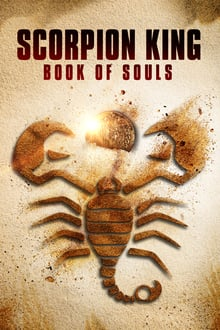 Watch The Scorpion King: Book of Souls Online Free in HD