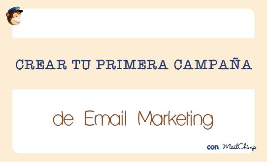 Aprender a hacer una campaña en Mailchimp