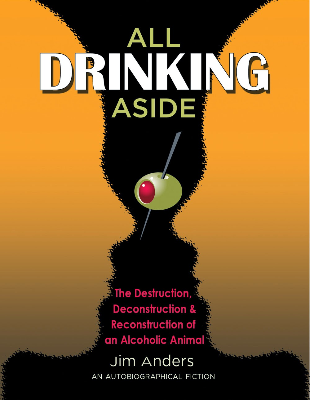 http://www.amazon.com/All-Drinking-Aside-Deconstruction-Reconstruction/dp/149239730X/ref=sr_1_1?ie=UTF8&qid=1383714712&sr=8-1&keywords=all+drinking+aside