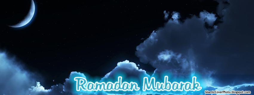 Islamic Cover Photos Ramadan Mubarak Facebook Photo