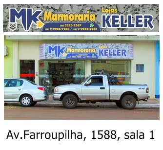 MK MARMORARIA E LOJAS KELLER