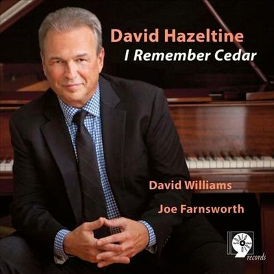 DAVID HEZELTINE:  I REMEMBER CEDAR