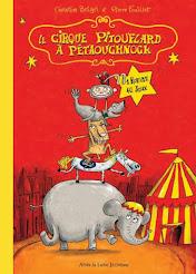 """Christine BEIGEL et Pierre FOUILLET """"Le cirque Pitouflard à Pétaouchnock"""""""