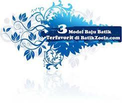 Batik Zoela Baju Batik | Holidays OO