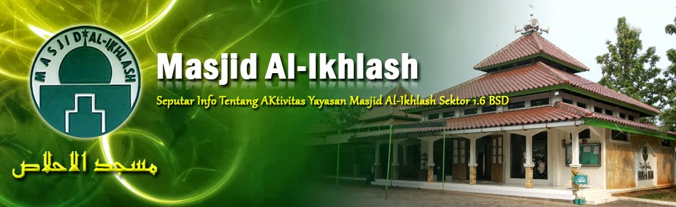 Yayasan Masjid Al-Ikhlash Sektor 1.6 BSD City