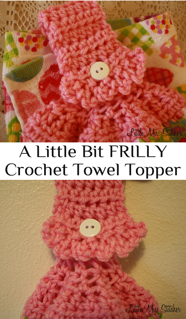 Little Miss Stitcher A Little Bit Frilly Crochet Towel Topper