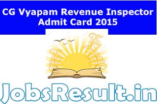 CG Vyapam Revenue Inspector Admit Card 2015