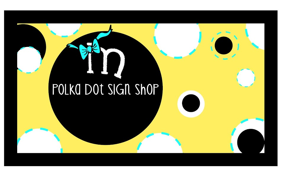 Polka Dot Sign Shop