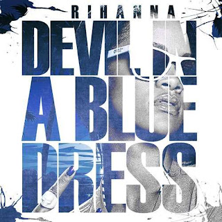CD Rihanna  Devil In A Blue Dress