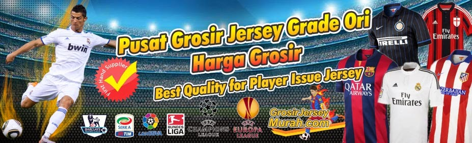 Grosir Jersey Grade Ori Termurah Jakarta, Grosir Jersey Piala Dunia 2014, Harga Grosir Jersey Grade Ori