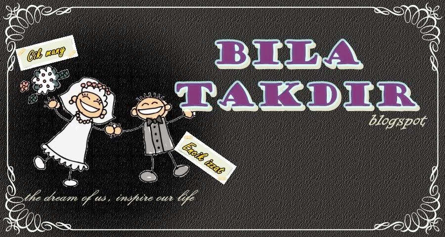 BILA TAKDIR
