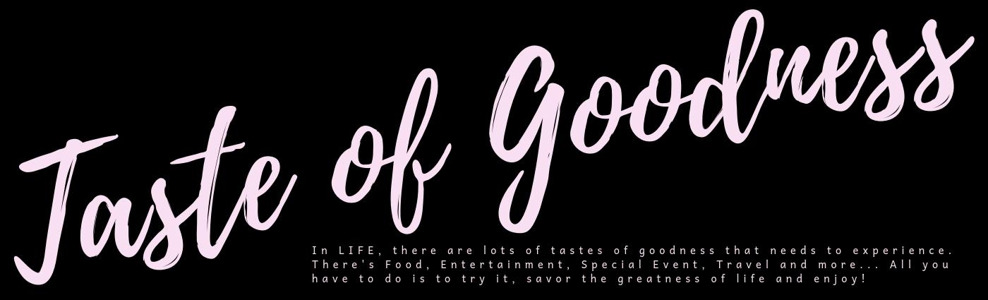 A Taste of Goodness