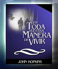 EN TODA VUESTRA MANERA DE VIVIR - JOHN HOPKINS