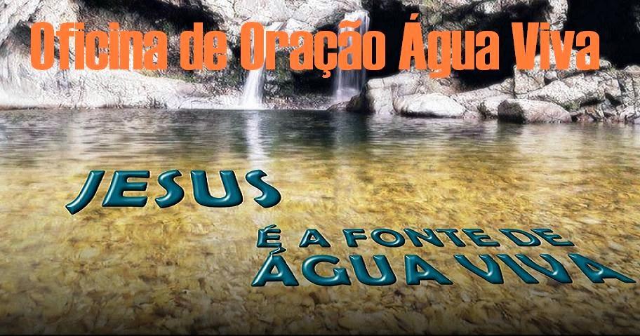 OFICINA DE ORAÇÃO ÁGUA VIVA