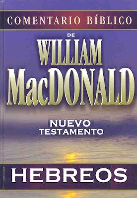 William MacDonald-Comentario Bíblico-Nuevo Testamento-Hebreos-