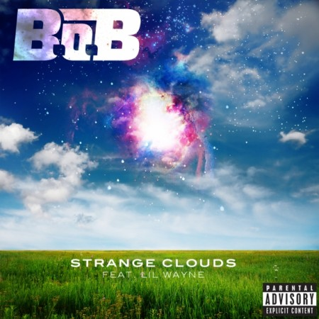 B.o.B - Strange Clouds (feat. Lil Wayne) [2011-Single][MJN]