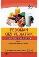 Buku Pedoman Gizi Pediatrik Pendekatan Algoritmik by David L. Suskind