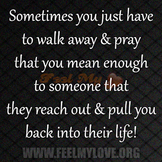 Sometimes you just have to walk away & pray