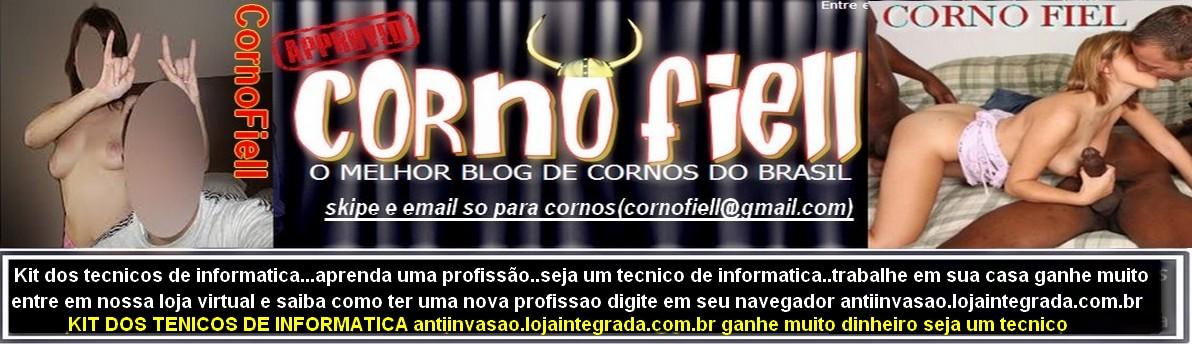 Corno Fiel ..Um blog para voce que é corno