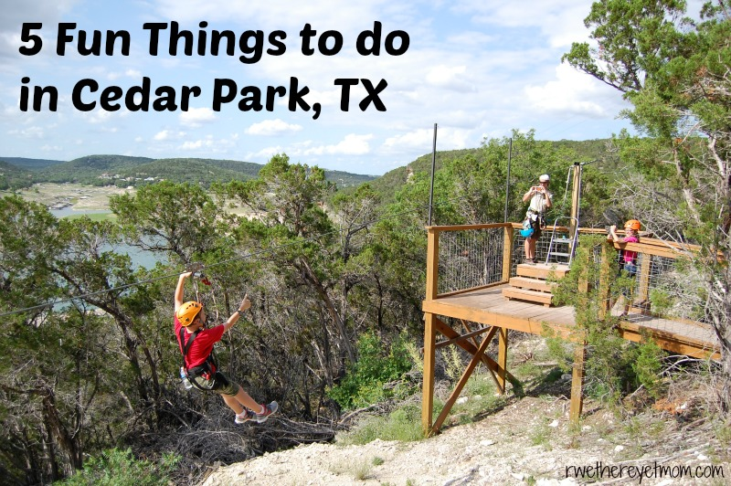 5 fun things to do in cedar park texas r we there yet mom for Fun places to go in the city