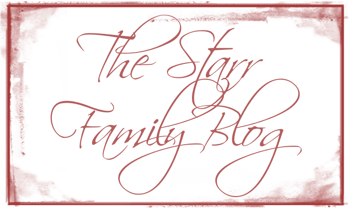The Starr Family Blog