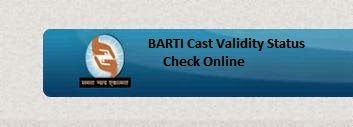 BARTI Cast Validity Status Check Online