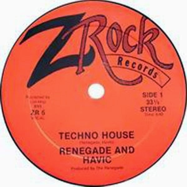 Renegade And Havic - Techno House (Vinyl,12'' 1988)(Z Rock Records)