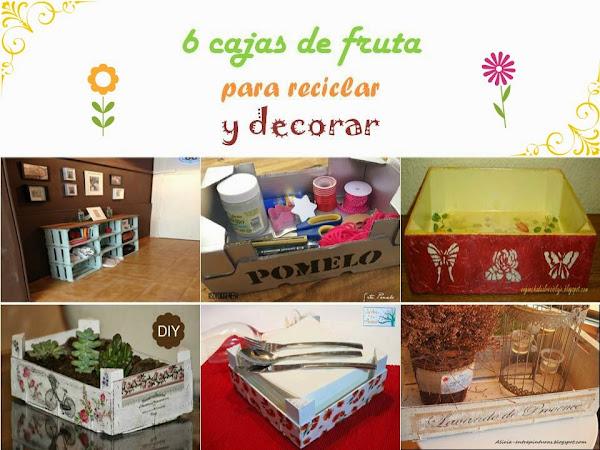 6 cajas de fruta recicladas para decorar
