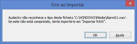 Mesagem de Erro ao Importar do programa Audacity - 451x145