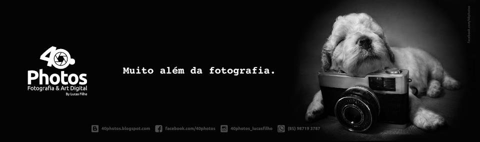 40Photos - Fotografia e Art Digital - By Lucas Filho
