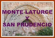 El Monasterio de San Prudencio, su historia y El Monte Laturce