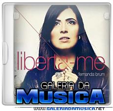 novo+modelo+cd+galeria+da+musica Fernanda Brum – Liberta me | músicas